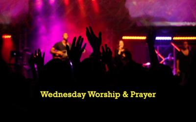 Wednesday Worship and Prayer